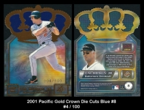 2001 Pacific Gold Crown Die Cuts Blue #8