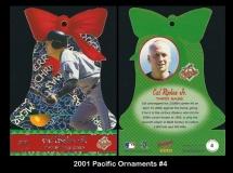 2001 Pacific Ornaments #4