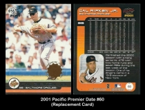 2001 Pacific Premier Date #60 Replacement Card