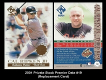 2001 Private Stock Premier Date #19 Replacement Card