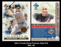 2001 Private Stock Premier Date #19