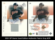 2001 SP Game Used Edition Authentic Fabric Gray #CR