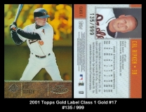 2001 Topps Gold Label Class 1 Gold #17