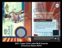 2001 Topps Gold Label MLB Awards Ceremony Relics #CR1