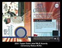 2001 Topps Gold Label MLB Awards Ceremony Relics #CR2