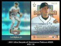 2001 Ultra Decade of Dominance Platinum #DD5