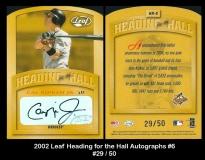 2002 Leaf Heading for the Hall Autographs #6