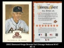 2002 Diamond Kings Bronze Foil Chicago National #147