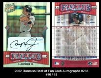 2002 Donruss Best of Fan Club Autographs #285