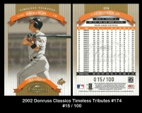 2002 Donruss Classics Timeless Tributes #174