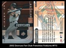 2002 Donruss Fan Club Franchise Features #FF3