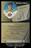 2002 Fleer Tradition This Day In History Autographs #8