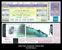 2002-Fleer-Authentix-Tickets-42