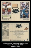 2002 Greats of the Game Dueling Duos Game Used Single #CR1