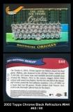 2002 Topps Chrome Black Refractors #644