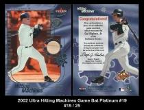 2002 Ultra Hitting Machines Game Bat Platinum #19