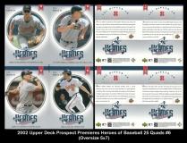 2002 Upper Deck Prospect Premiers Heroes of Baseball 25 Quads #6