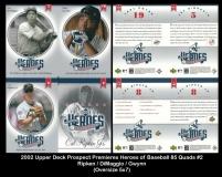 2002 Upper Deck Prospect Premiers Heroes of Baseball 85 Quads #2