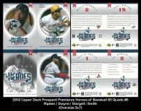 2002 Upper Deck Prospect Premiers Heroes of Baseball 85 Quads #6