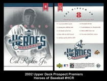 2002 Upper Deck Prospect Premiers Heroes of Baseball #HCR