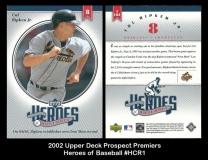 2002 Upper Deck Prospect Premiers Heroes of Baseball #HCR1