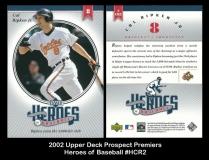 2002 Upper Deck Prospect Premiers Heroes of Baseball #HCR2