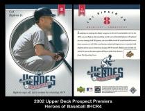 2002 Upper Deck Prospect Premiers Heroes of Baseball #HCR4