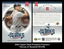 2002 Upper Deck Prospect Premiers Heroes of Baseball #HCR6