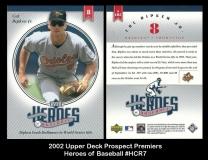 2002 Upper Deck Prospect Premiers Heroes of Baseball #HCR7