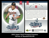 2002 Upper Deck Prospect Premiers Heroes of Baseball #HCR9