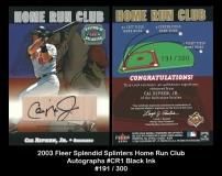 2003 Fleer Splendid Splinters Home Run Club Autographs #CR1 Black Ink