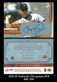 2003 SP Authentic Chirography #CR
