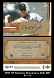 2003 SP Authentic Chirography Gold #CR