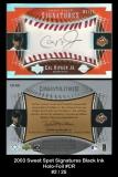 2003 Sweet Spot Signatures Black Ink Holo-Foil #CR