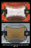 2003 Sweet Spot Signatures Red Ink #CR