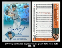 2003 Topps Retired Signature Autograph Refractors #CR