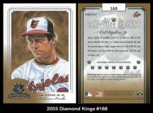 2003 Diamond Kings #168