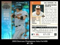 2003 Donruss Champions Holo-Foil #28