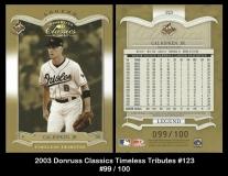 2003 Donruss Classics Timeless Tributes #123