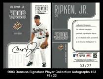 2003 Donruss Signature Player Collection Autographs #23