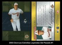 2003 Donruss Estrellas Leyendas Del Pasado #1
