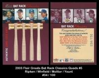 2003 Flair Greats Bat Rack Classics Quads #5