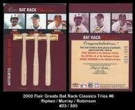 2003 Flair Greats Bat Rack Classics Trios #6