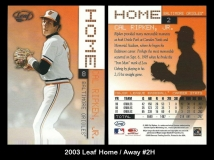 2003 Leaf Home Away #2H