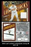 2003 Leaf Limited Lumberjacks Jersey #8
