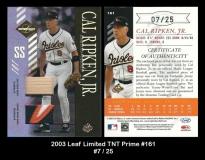 2003 Leaf Limited TNT Prime #161