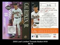 2003 Leaf Limited Threads Button #161