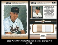 2003 Playoff Portraits Materials Combo Bronze #62