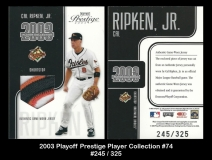 2003 Playoff Prestige Player Collection #74