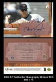 2003 SP Authentic Chirography Bronze #CR